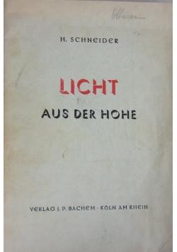 Licht aus der hohe, 1940 r.