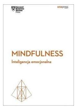 Mindfulness. Inteligencja emocjonalna