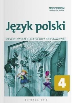Język polski SP 4 Zeszyt ćwiczeń OPERON