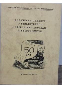 Półwiecze dekretu o bibliotekach i opiece nad zbiorami bibliotecznymi
