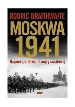 Moskwa 1941.Największa bitwa II wojny światowej.