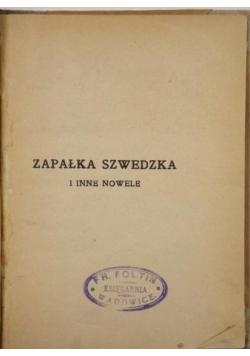 Zapałka szwedzka i inne nowele, 1927 r.