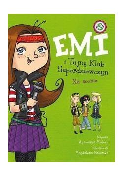 Emi i Tajny Klub Superdziewczyn. Na scenie