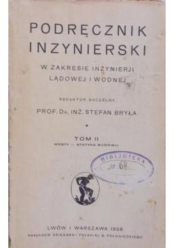 Podręcznik inżynierski Tom II, 1927r.