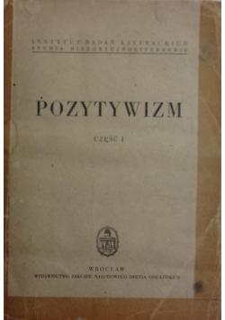 Pozytywizm cz. I , 1950 r.