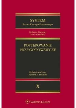System Prawa Karnego Procesowego. T.10
