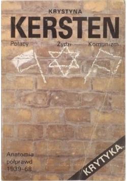 Polacy, Żydzi, Komunizm. Anatomia półprawd 1939-1968
