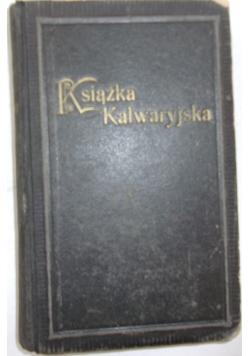 Książka Kalwaryjska zawierająca stacje Drogi Krzyżowej, 1930 r.