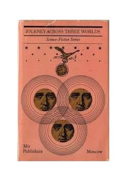 Journey Across three worlds
