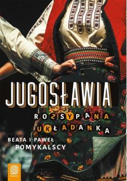 Jugosławia Rozsypana układanka