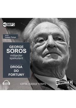 George Soros. Spekulant i miliarder. Audiobook