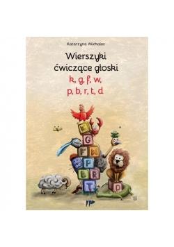 Wierszyki ćwiczące głoski k,g, f, w, p, b, r, t,d