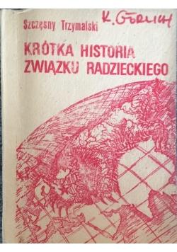 Krótka historia Związku Radzieckiego