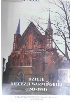 Dzieje diecezji warmińskiej (1243-1991)