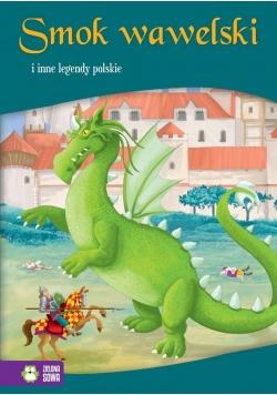 Smok wawelski i inne legendy polskie