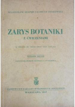 Zarys botaniki z ćwiczeniami, 1947 r.