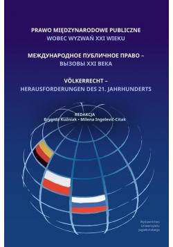 Prawo międzynarodowe publiczne wobec wyzwań XXI w.