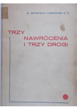 Trzy nawrócenia i trzy drogi, 1934 r.