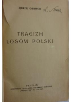 Tragizm losów Polski, ok. 1936 r.