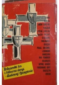Żołnierski los i bitewne drogi - Ludowej Ojczyźnie, zestaw 17 książek