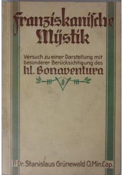 Franziskanische Mystik, 1932 r.