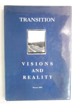 Transition. Visions and Reality