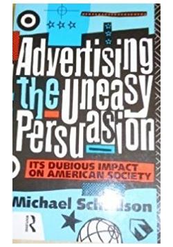 Advertising the uneasy Persuasion