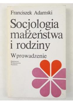 Socjologia małżeństwa i rodziny, Wprowadzenie