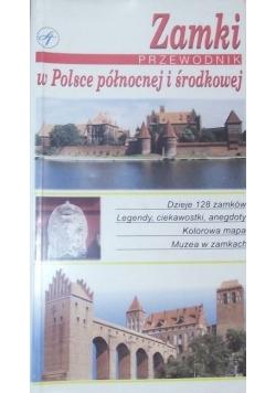 Zamki w Polsce północnej i środkowej