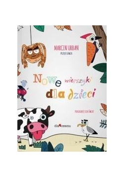 Nowe wierszyki dla dzieci. Pokoloruj ich świat