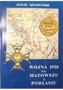 Wojna 1920 roku na Mazowszu i Podlasiu