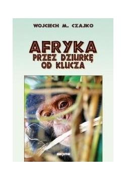 Afryka przez dziurkę od klucza