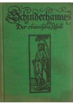 Schinderchannes, 1925 r.