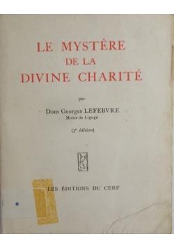 Le mystere de la Divine Charite