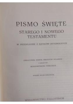 Pismo Święte Starego i Nowego Testamentu w przekładzie z języków oryginalnych