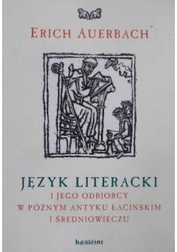 Język literacki i jego odbiorcy w późnym antyku łacińskim i średniowieczu