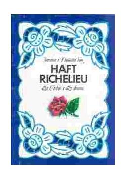 Haft Richelieu dla Ciebie i dla domu