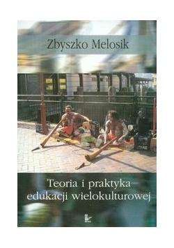Teoria i praktyka edukacji wielokulturowej