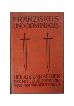 Franciskus und Dominikus, 1926 r.