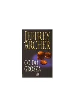 Co do grosza - Jeffrey Archer