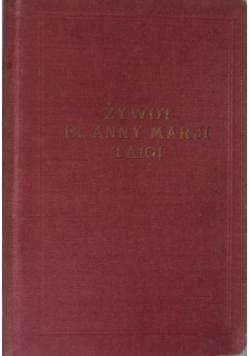 Żywot bł. Anny Marji Taigi, patronki matek i niewiast z ludu, 1926 r.
