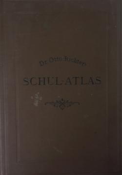 Schul-Atlas ,1890r.
