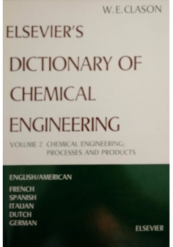 Elsevier's dictionary of chemical engineering