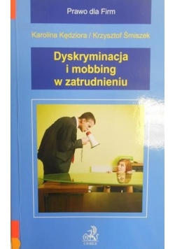 Dyskryminacja i mobbing w zatrudnieniu