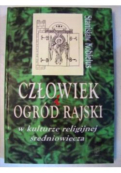 Człowiek i ogród rajski w kulturze religijnej średniowiecza