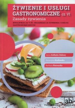 Żywienie i usługi gastronomiczne Część VI Zasady żywienia