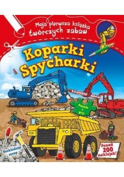 Koparki i spycharki Moja pierwsza książka...