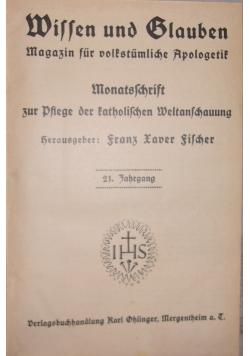 Willen und Blauben, 1924r.-1925r.