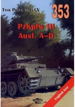 PzKpfw III Ausf. A-D. Tank Power vol. CV 353