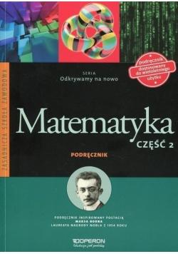 Matematyka ZSZ 2 Odkrywamy... podr w.2016
